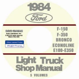 1984 ford bronco, econoline e100-e350 & f100-f350 pick up truck shop manual