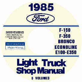 1985 ford bronco, econoline e100-e350 & f100-f350 pick up truck shop manual