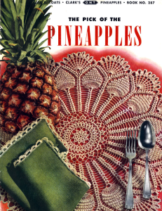 Pick of the Pineapples | Book No. 287 | The Spool Cotton Company DIGITALLY RESTORED PDF | Crafting | Crochet | Miscellaneous