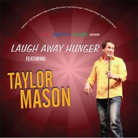 taylor mason: laugh away hunger