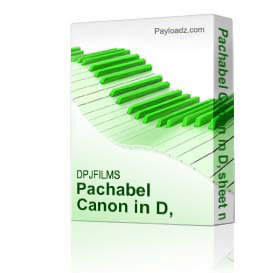 pachabel canon in d, sheet music.