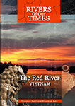 Rivers of Our Time The Red River Vietnam | Movies and Videos | Documentary