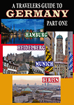 a traveler's guide to germany part one