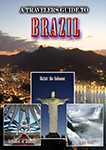 A Travelers Guide To Brazil | Movies and Videos | Documentary