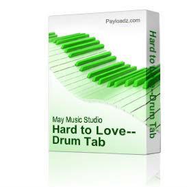 hard to love--drum tab