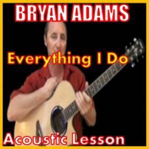 learn to play everything i do by bryan adams