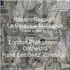 rossini/respighi: la boutique fantasque