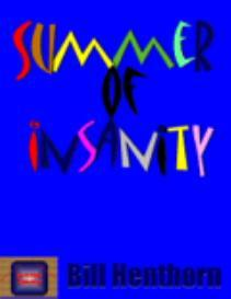 summer of insanity