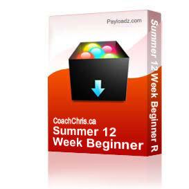 summer 12 week beginner road plan
