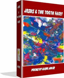 jesus & the tooth fairy - more collected poems by carol adler