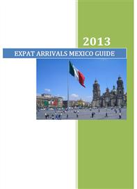 expat arrivals mexico guide