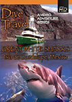 dive travel great white sharks isla de guadalupe