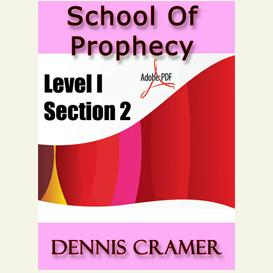 the school of prophecy - level i section 2