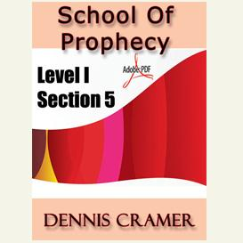 the school of prophecy - level i section 5