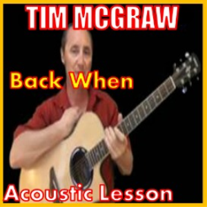 learn to play back when by tim mcgraw