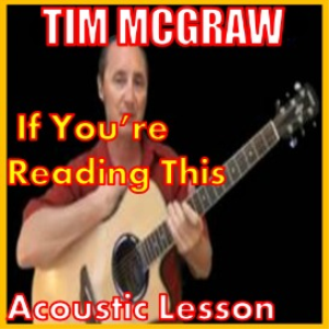 Learn to play If You're Reading This by Tim McGraw | Movies and Videos | Educational