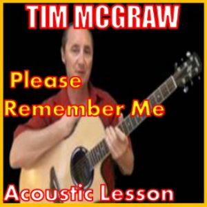 learn to play please remember me by tim mcgraw