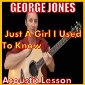 just a girl i used to know by george jones