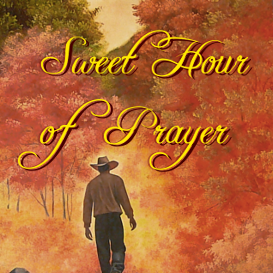 sweet hour of prayer mp3