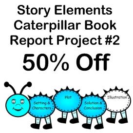50% off story elements caterpillar book report #2