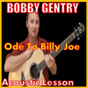 learn to play ode to billy joe by bobby gentry