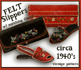 felt slippers - 2 styles - 3 sizes - matching cases - bright embroidery