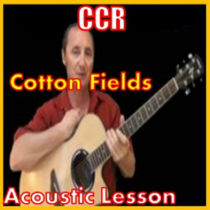 learn to play cotton fields by ccr