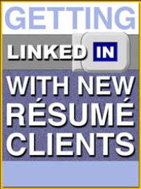 getting linkedin with new resume clients