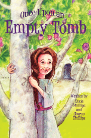 once upon an empty tomb: an easter musical play