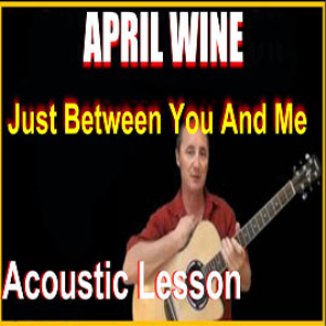 learn to play just between you and me by april wine