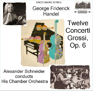 handel: twelve concerti grossi, op. 6 - alexander schneider conducts his orchestra