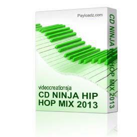 cd ninja hip hop mix 2013 new release hits mix