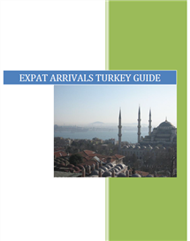 expat arrivals guide to turkey