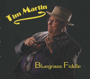 "CD-208 Tim Martin ""Bluegrass Fiddle"" 