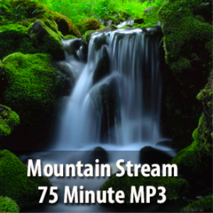 mountain stream mp3 (75 minutes)