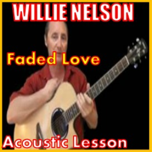 learn how to play faded love by willie and ray price