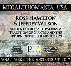 ross hamilton & jeffrey wilson - ohio earthworks, giants & the thunderbirds - mega usa 2011 mp4's x2