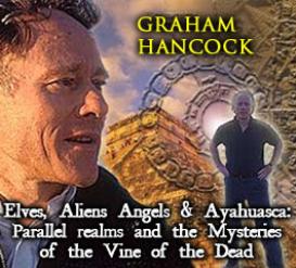 graham hancock - elves, angels & ayahuasca - mega sa 2011