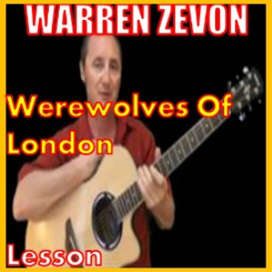 learn to play werewolves of london by warren zevon