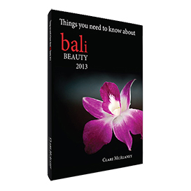 bali - things you need to know about bali beauty