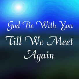 god be with you till we meet again mp3