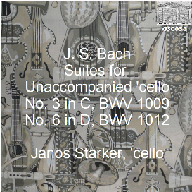 j.s. bach: suites no. 3 & 6 for unaccompanied 'cello - janos starker