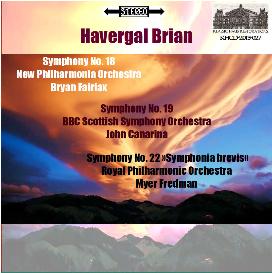 havergal brian: symphonies nos. 18-19-22