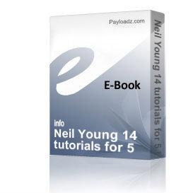 neil young 14 tutorials for 5 bucks