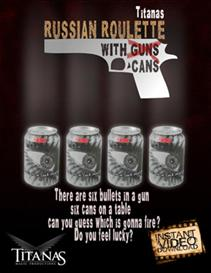 Russian Roulette with cans by Titanas | Movies and Videos | Special Interest