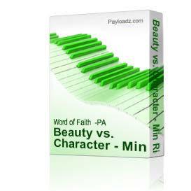 beauty vs. character - min riena echols