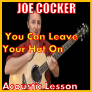 learn to play you can leave your hat on by joe cocker