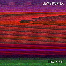 lewis porter -- trio solo (cd-quality edition)
