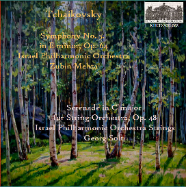 tchaikovsky: symphony no. 5 - israel philharmonic orchestra/zubin mehta; serenade for strings - israel philharmonic orchestra/georg solti