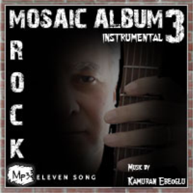 mosaic album 3 rock instrumental by kamuran ebeoglu